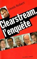 Clearstream, l'enquête, learstream, l'enquête
