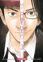 MY HOME HERO - TOME 3 - VOLUME 03