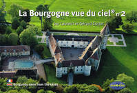 [n° 2], La Bourgogne vue du ciel, Burgundy seen from the skies (texts in french & english)