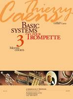 Thierry Caens: Basic Systems Vol.3