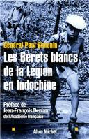 LES BERETS BLANCS DE LA LEGION EN INDOCHINE