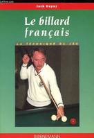 BILLARD FRANCAIS, technique nouvelle
