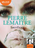Sacrifices, Livre audio 1 CD MP3