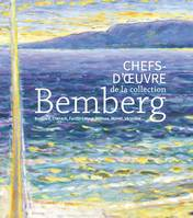 Chefs-d'oeuvre de la collection Bemberg