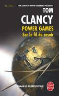 Power games., Power Games 6 : Sur le fil du rasoir, roman