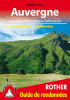 AUVERGNE GUIDE RANDO 50T MASSIF CENTRAL & VALLEE DU LOT