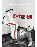 Philippe Katerine - Moments parfaits