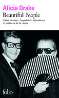 Beautiful People, Saint Laurent, Lagerfeld : splendeurs et misères de la mode