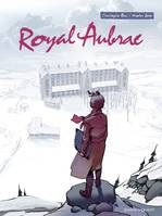 Royal Aubrac - Tome 01, -