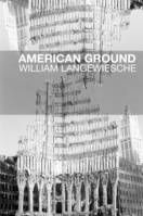 AMERICAN GROUND, déconstruire le World trade center