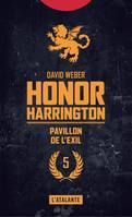 Honor Harrington., Pavillon de l'exil, Honor Harrington, T5