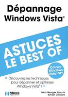 DEPANNAGE WINDOWS VISTA : ASTUCES LE BEST OF