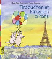 Tirbouchon et Ptilardon à Paris
