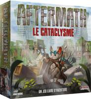 AFTERMATH : la cataclysme (sortie le 29 mai)