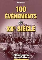100 EVENEMENTS DU XXE SIECLE