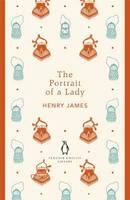 The Portrait of a Lady: Penguin English Library