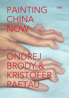Painting China Now, Fixed Layout Artists' Book: Painting China Now (MAM - Museum of Modern Art – Rio de Janeiro – Brasil) by Brody & Paetau