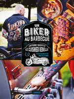 Un Biker au barbecue, Un biker au barbecue