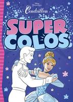 CENDRILLON - Super Colos - Disney Princesses, .