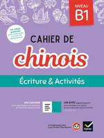 CAHIER DE CHINOIS B1 - ED. 2020 - CAHIER ELEVE + ACCES SITE