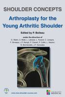 Arthroplasty for the young arthritic shoulder, Shoulder concepts 2018