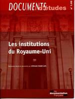 LES INSTITUTIONS DU ROYAUME-UNI - DOCUMENTS D'ETUDES N 1.03
