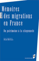 Mémoires des migrations en France