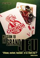 10, CHERUB Mission 10 - Le Grand Jeu