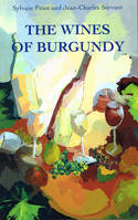 Les vins de Bourgogne, The wines of Burgundy, 12th edition, (version anglaise/english version)