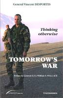 Tomorrow's war, thinking otherwise