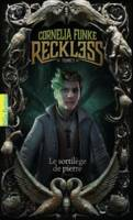 Reckless (Tome 1-Le sortilège de pierre)