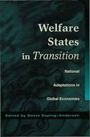 Welfare States in Transition, National Adaptations in Global Economies
