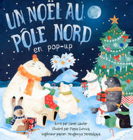 Un Noël au pôle nord en pop-up