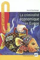LA CRIMINALITE ECONOMIQUE EN EUROPE