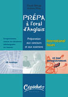 PREPA A L'ORAL  D'ANGLAIS : INTERNATIONAL ISSUES, Livre