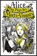 Alice au pays des Morts-Vivants