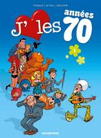 1, J'aime les années 70 - Tome 01, Love is all