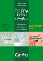PREPA A L'ORAL D'ANGLAIS : ENVIRONMENTAL ISSUES, Livre