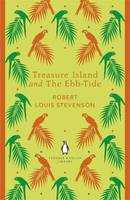 Treasure Island And The Ebb-Tide: Penguin English Library