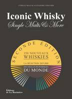 Iconic Whisky - Single malts  more La sélection 2017-2018 des meilleurs whiskies du monde