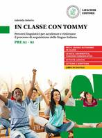 IN CLASSE CON TOMMY (PRE A1-A1)
