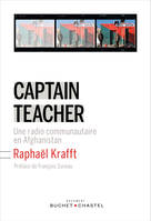 Captain Teacher, une radio communautaire en Afghanistan