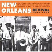 NEW ORLEANS REVIVAL 1940 1954 ANTHOLOGIE MUSICALE COFFRET DOUBLE CD AUDIO