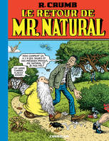 Mr. Natural / Le retour de Mr. Natural