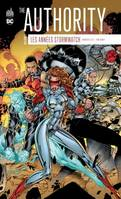 The Authority, les années Stormwatch, 1, The authority : Les années Stormwatch - Tome 1