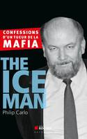 The Ice Man, Confessions d'un tueur de la mafia
