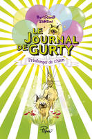 Le journal de Gurty / Printemps de chien