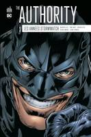The Authority, les années Stormwatch, 2, The authority : Les années Stormwatch - Tome 2