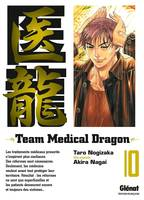 10, Team Medical Dragon - Tome 10