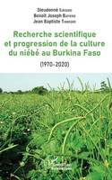 La recherche scientifique et progression de la culture du niébé au Burkina Faso, (1970-2020)